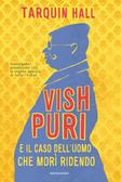 More about Vish Puri e il caso dell'uomo che morì ridendo