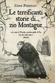 More about Le terrificanti storie di zio Montague